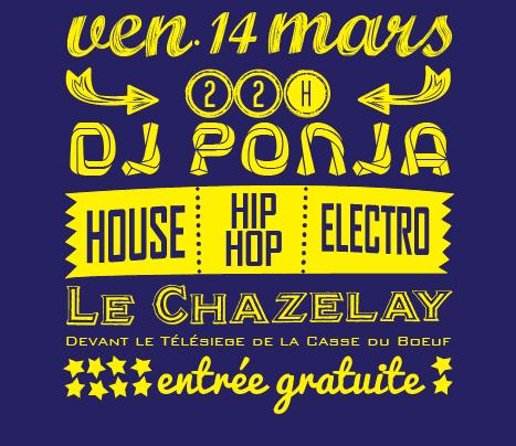 LE CHAZELAY – Affiche DJ Ponja – 2014